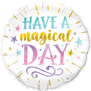 Have A Magical Day Foil Round 18in/45cm