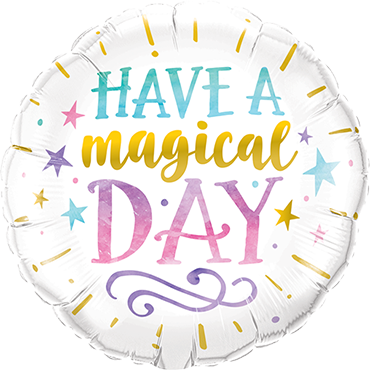 Have A Magical Day Foil Round 9in/22.5cm