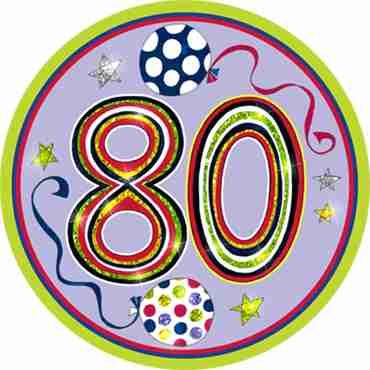 80 Happy Birthday Badge