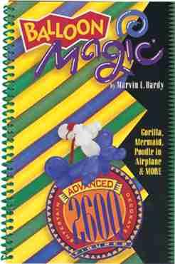 Balloon Magic Advanced 260Q Figures Book
