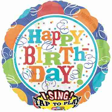 balloons and streamers happy birthday sing a tune foil round 28in/71cm