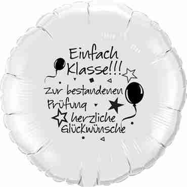 einfach klasse!!! zur bestandenen prüfung herzliche glückwünsche metallic white w/black ink foil round 18in/45cm