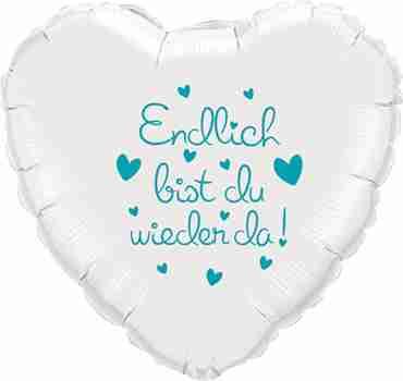 endlich bist du wieder da! white w/turquoise ink foil heart 18in/45cm