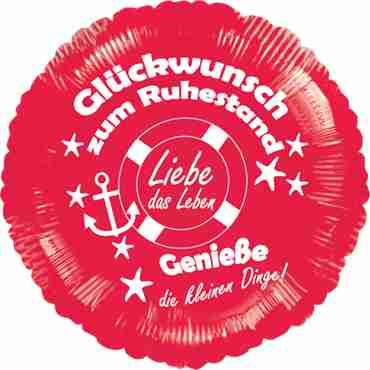 glückwunsch zum ruhestand - genieße die kleinen dinge! metallic red w/white ink foil round 18in/45cm