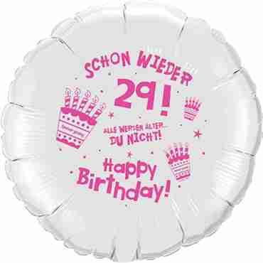 happy birthday schon wieder 29 metallic white w/pink ink foil round 18in/45cm