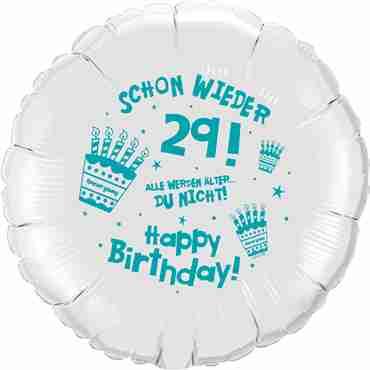 happy birthday schon wieder 29 metallic white w/turquoise ink foil round 18in/45cm