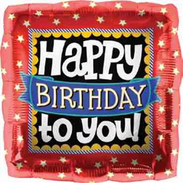 Happy Birthday To You Foil Square 18in/45cm