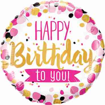 Happy Birthday To You Pink and Gold Foil Round 18in/45cm
