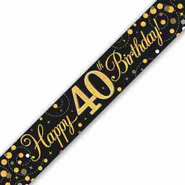 Sparkling Fizz 40 Black and Gold Holographic Banner 2.7m