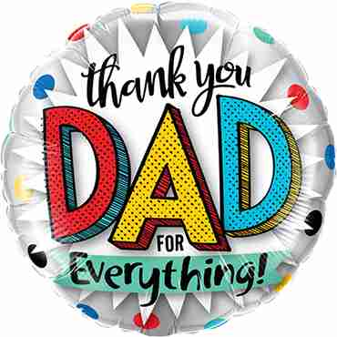 Thank You Dad For Everything Foil Round 9in/22.5cm